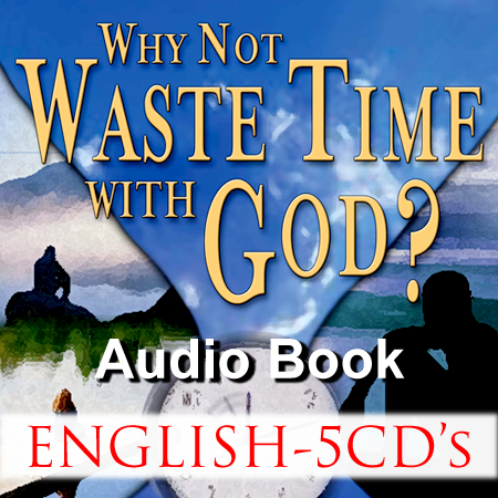 Why Not Waste Time With God – Audio Book – English – CD's