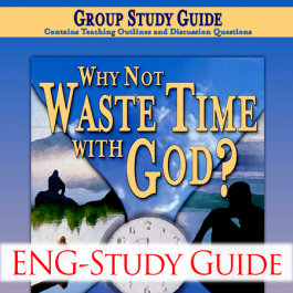 Why Not Waste Time With God Group Study Guide – English – Book